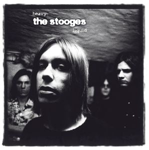 Stooges - Heavy Liquid