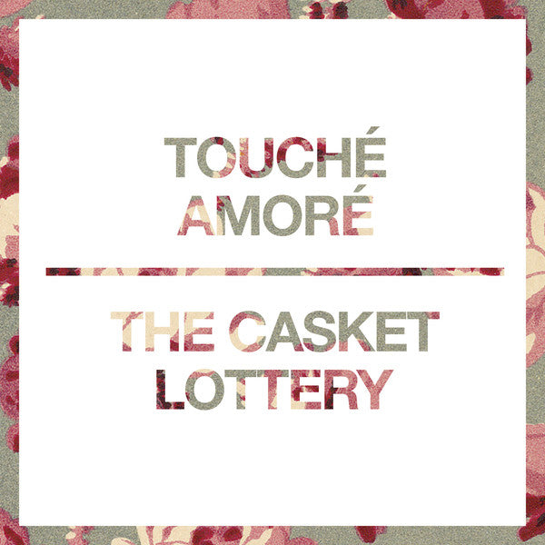 Touché Amoré/The Casket Lottery - Split 7""