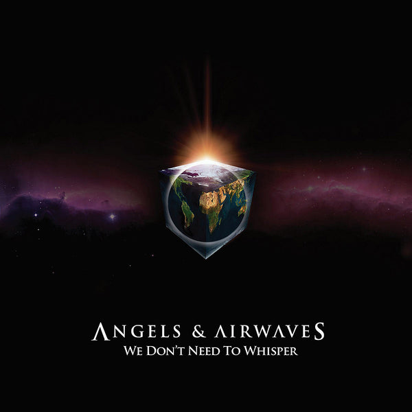 Angels and Airwaves - We Don't Need To Whisper