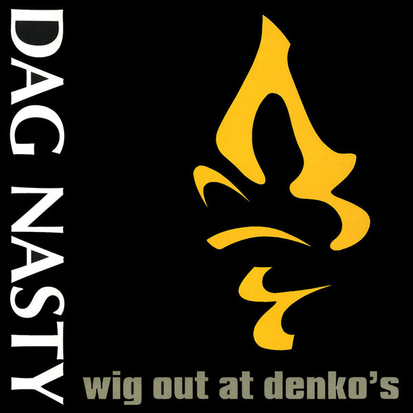 Dag Nasty - Wig Out At Denko's