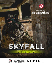 House Gamers - SKYFALL - Sep 1st at Alpine Field
