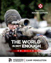 House Gamers - The World Is Not Enough - Aug 31st at Camp Pendleton