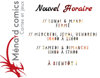 Nouvelle Horaire... / New Opening Hour...