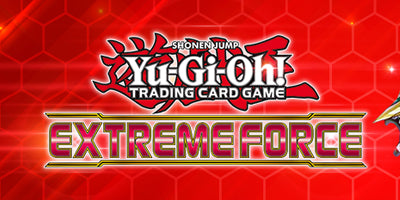 Yu-Gi-Oh! Extreme Force & Réapprovisionnement d'Asmodee!