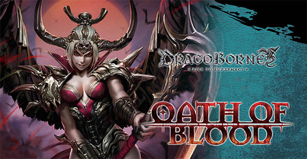 DragoBorne Oath of Blood