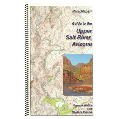RiverMaps Guide to the Upper Salt River