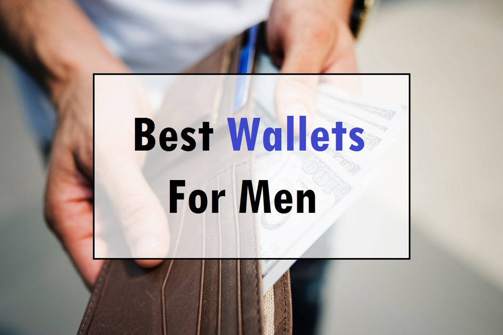 Best Wallets For Men 2019