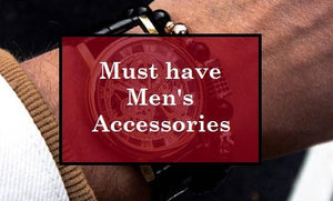 The Complete Guide To Men's Accessories
