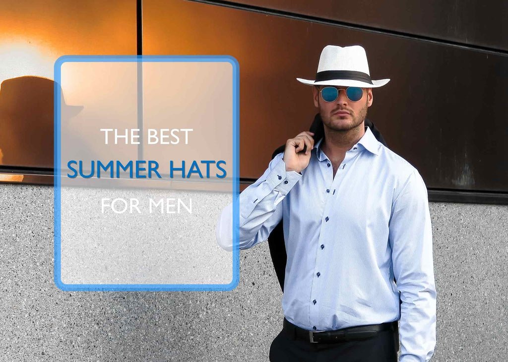 The Best Men's Summer Hats For 2019 - Summer Hats For Men