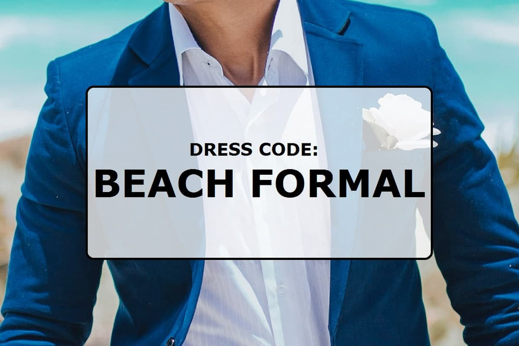 Dress code: Beach formal