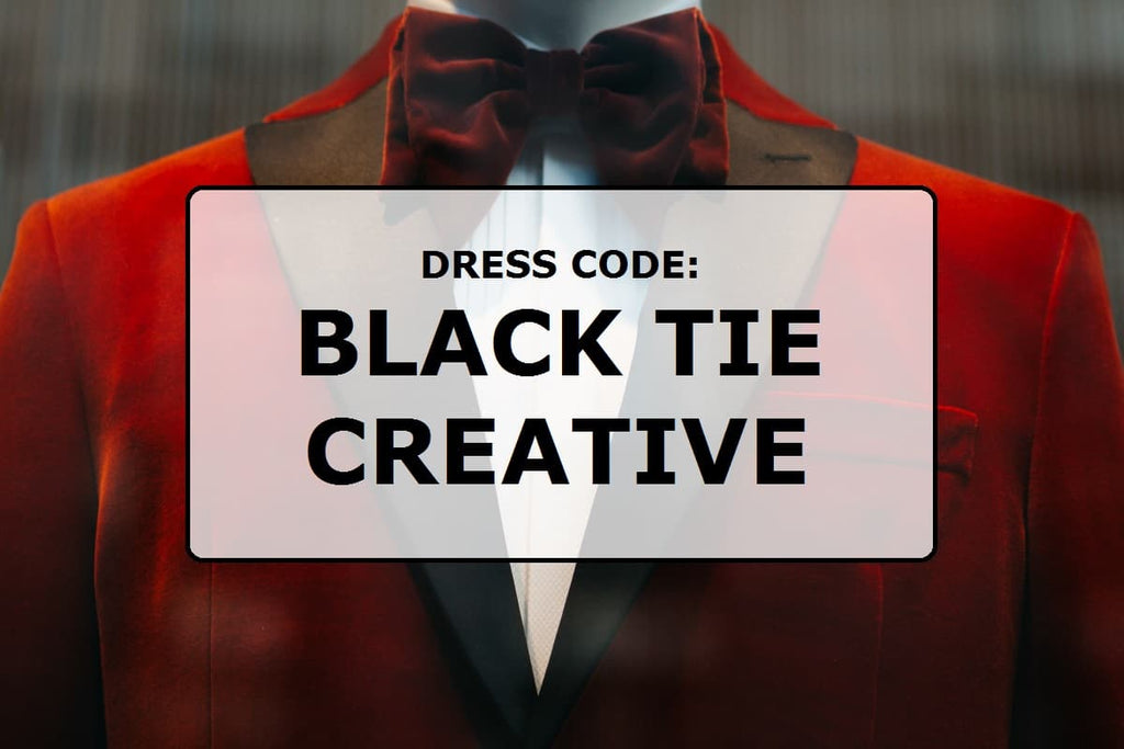 Dress code: Black tie creative