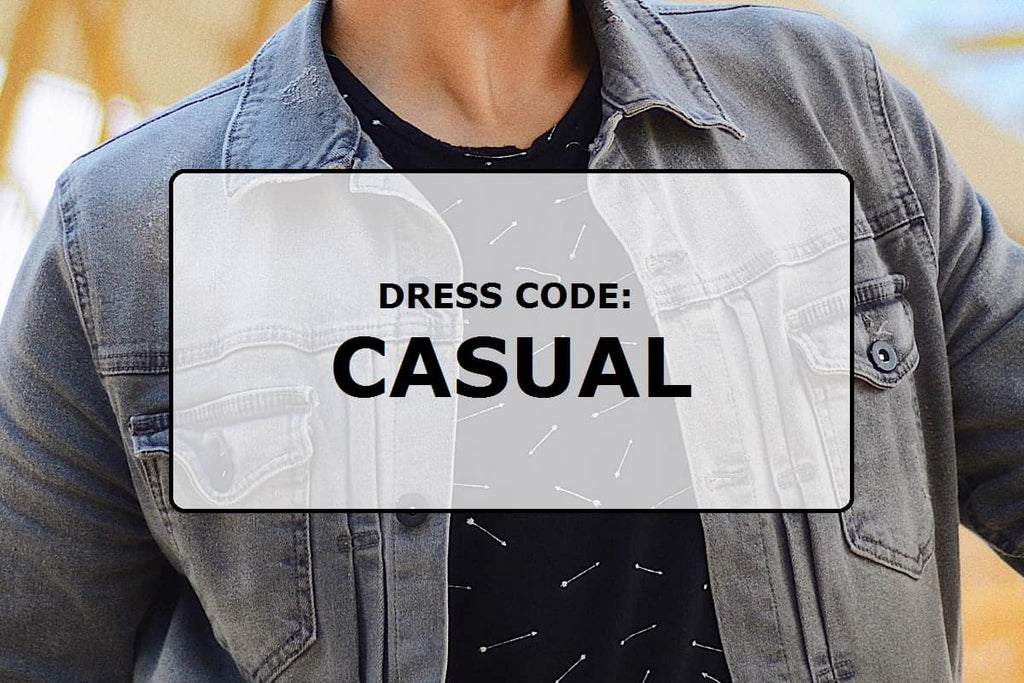 Dress code: Casual