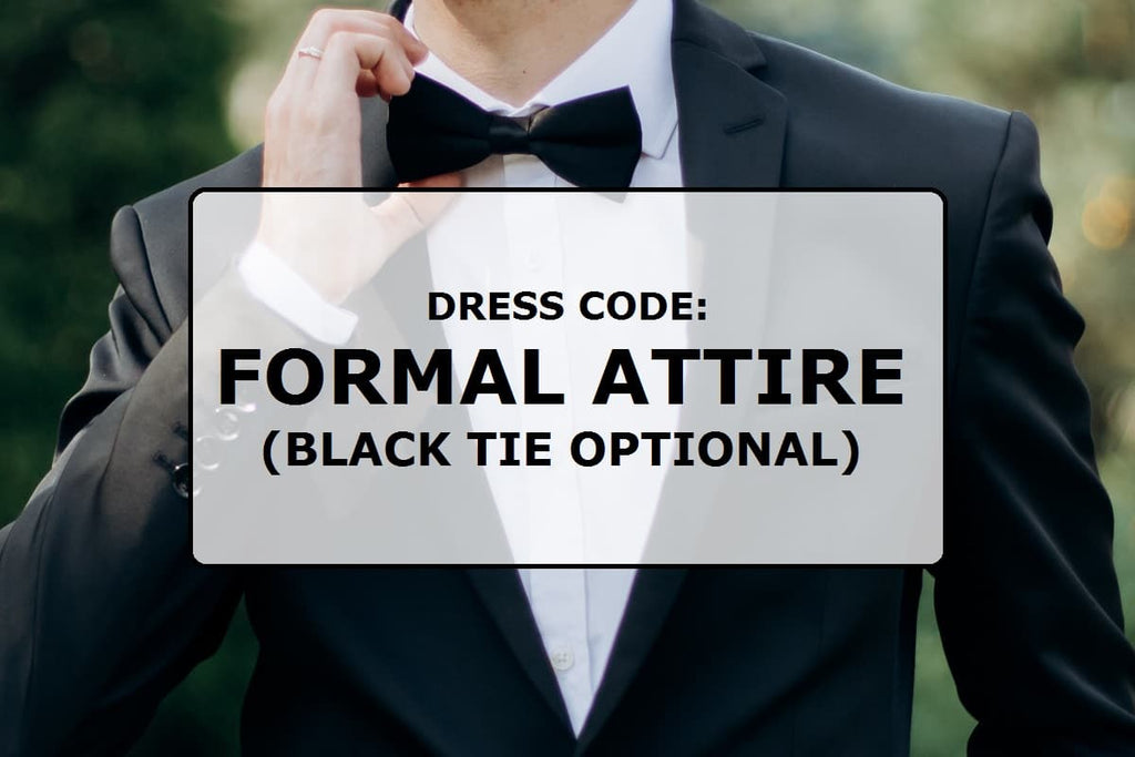 Dress code: Formal attire (black tie optional)