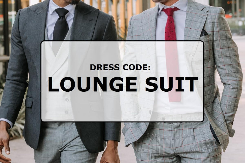 Dress code: Lounge suit
