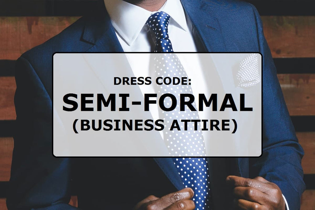 Dress code: Semi-formal (business attire)