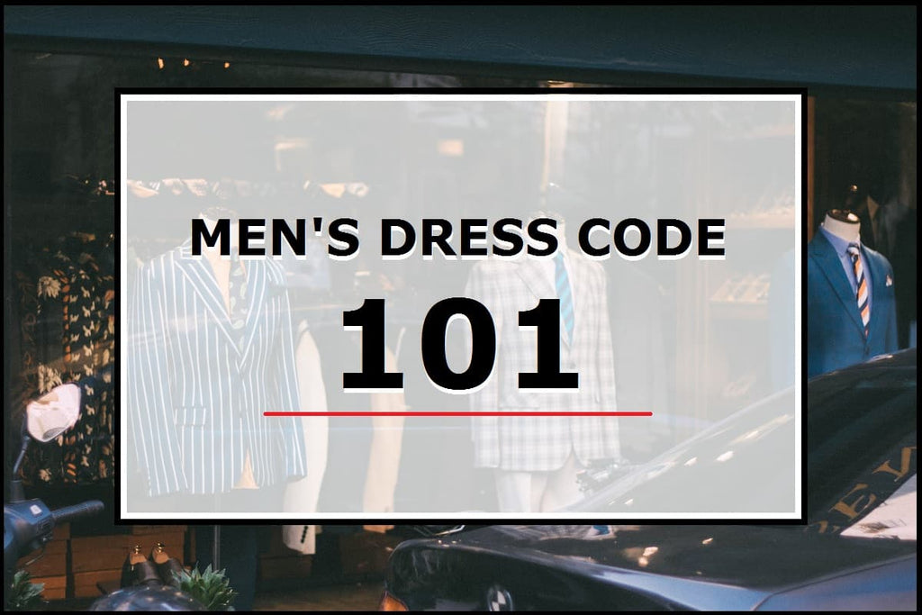 Men's dress code 101: This is how you should dress
