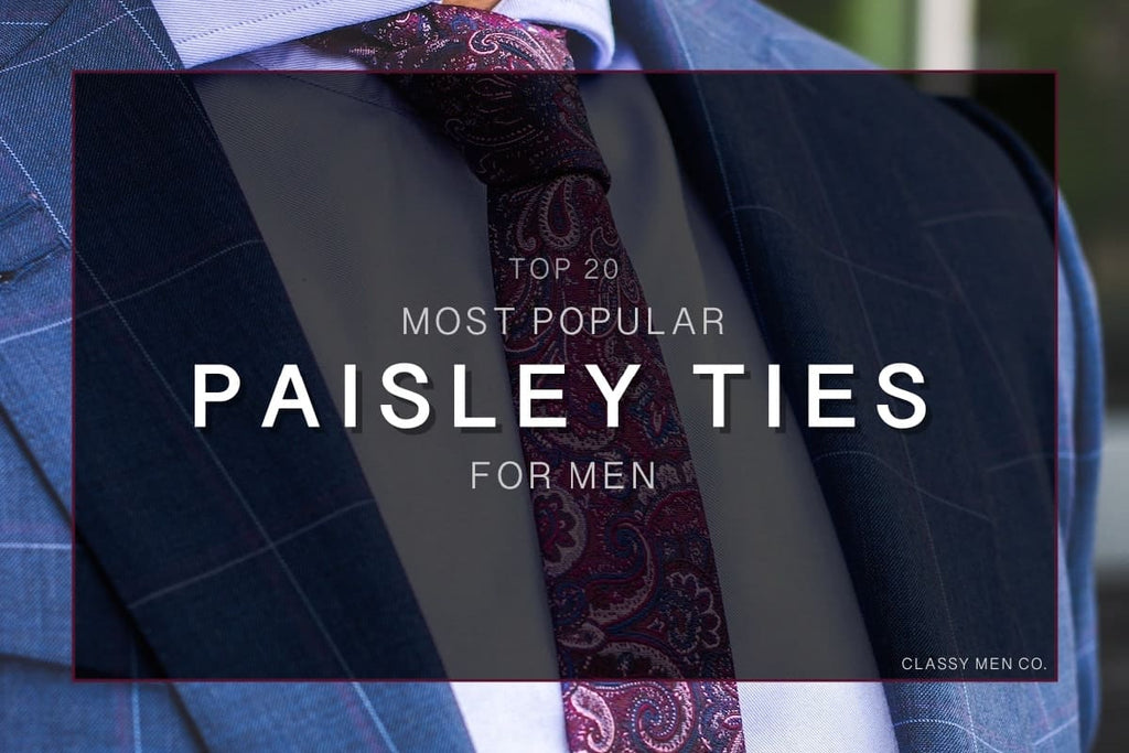 Most Popular Paisley Ties For Men