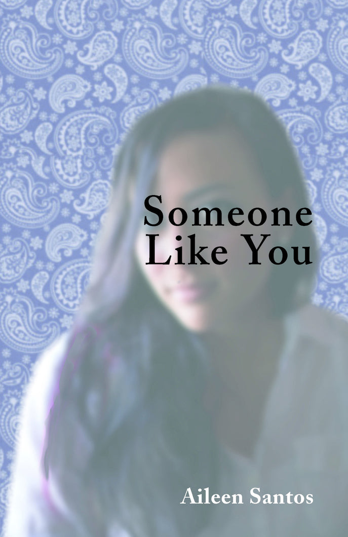 Someone Like You by Aileen Santos