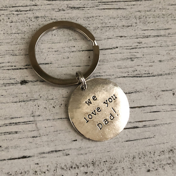 Dad we love you keychain