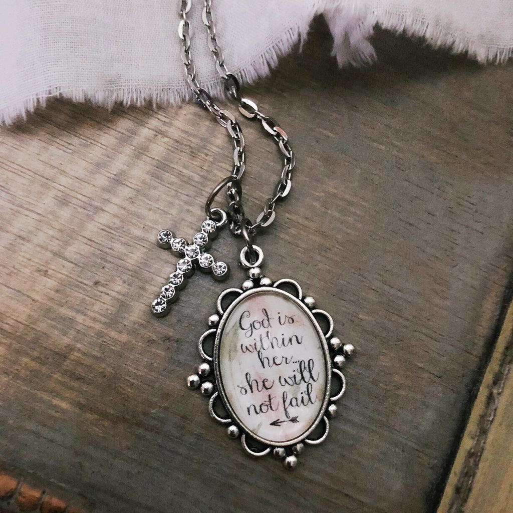 God is within her she will not fail necklace