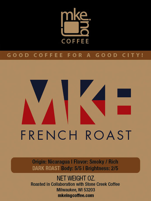 MKE French Roast