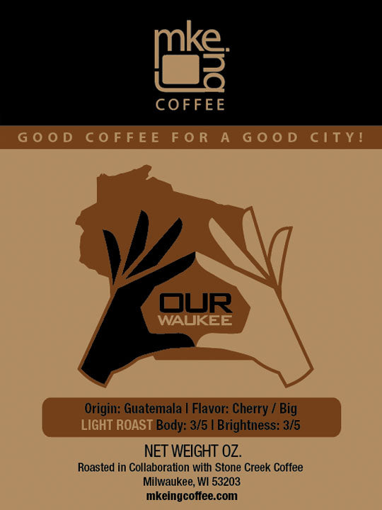 OURWAUKEE Medium Light Roast