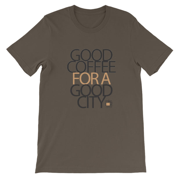 """Good Coffee For A Good City"" T-shirt"