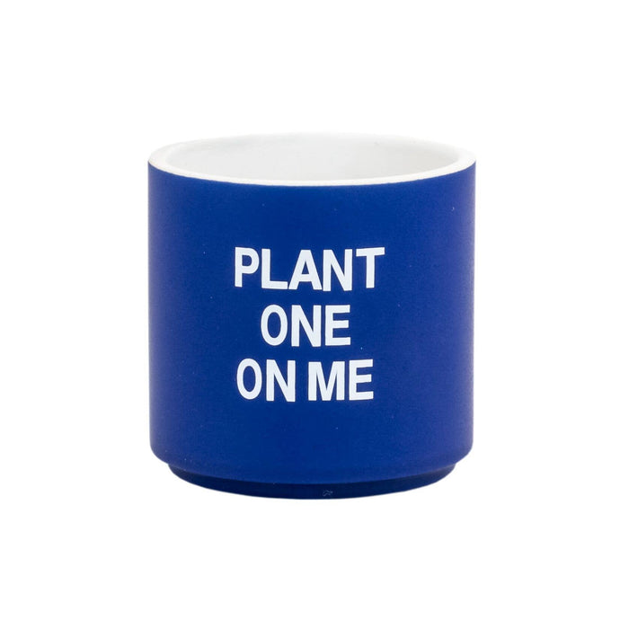 About Face Designs - Plant One On Me Small Planter