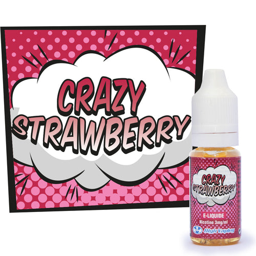 Crazy Strawberry High Vaping