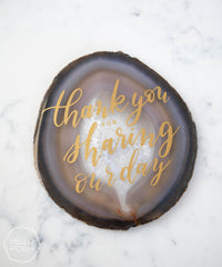 Large Agate Slice with Custom Calligraphy