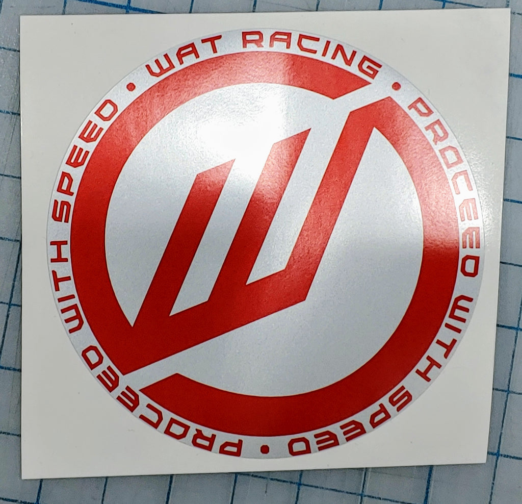 "WAT Racing round ""proceed with speed"" printed silver"
