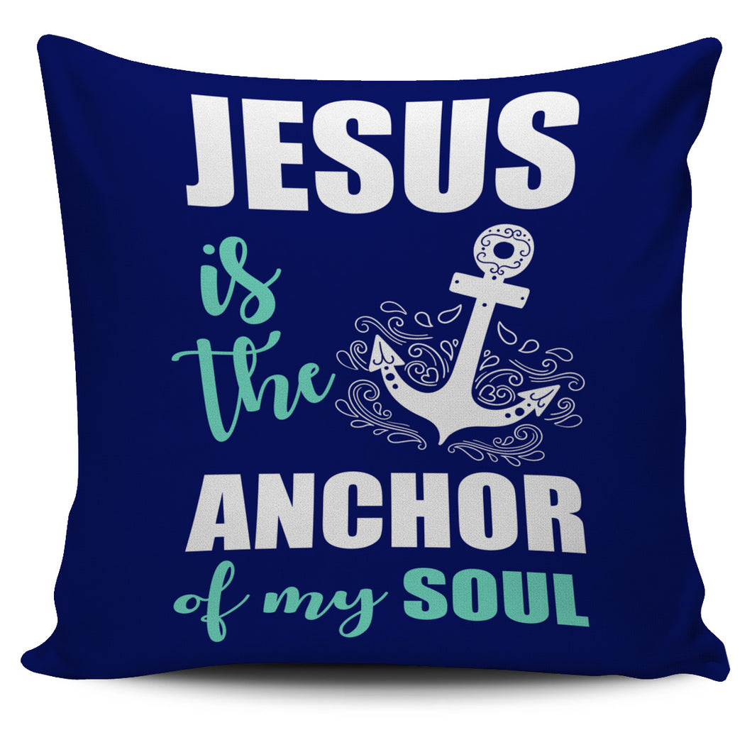 NP Jesus Is The Anchor Pillowcase - JaZazzy