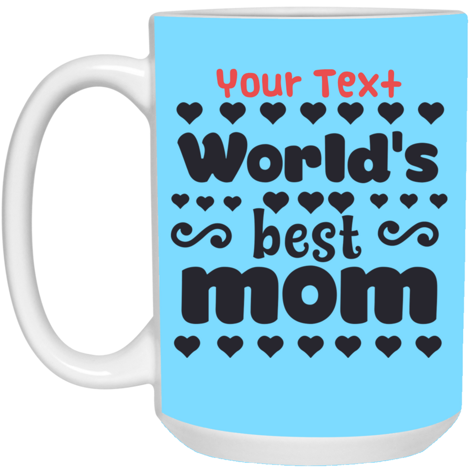 Worlds Best Mom 21504 15 oz. White Mug - JaZazzy