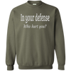 Crewneck-In Your Defense_Who Hurt You?-Black - JaZazzy