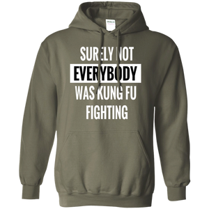 Hoodie-Surely Not Everybody was Kung Fu Fighting-Black - JaZazzy