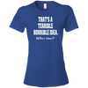 T-shirt-That's a Terrible_Horrible_Idea-Black - JaZazzy