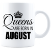 Queens are born in August 840 Coffee Mug - White - JaZazzy