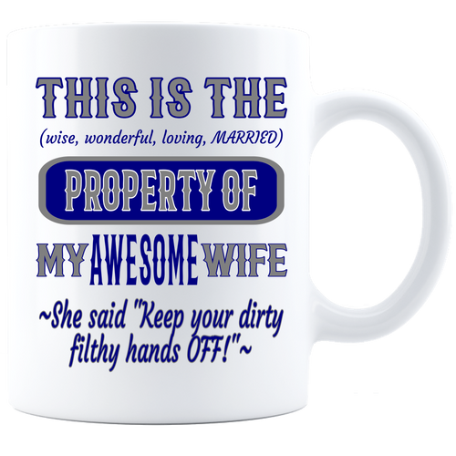 Coffee Mug_Property of Awesome Wife_DC_ White - JaZazzy