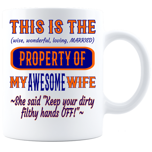 Coffee Mug_Property of Awesome Wife_CB_ White - JaZazzy