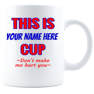 Coffee Mug - My Mug-Personalize Me-White - JaZazzy
