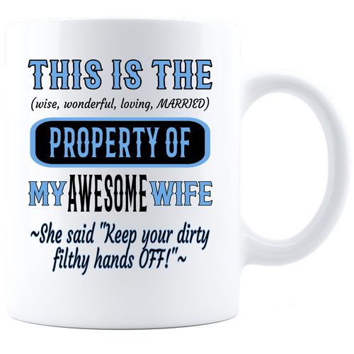 Coffee Mug_Property of Awesome Wife_CP_ White - JaZazzy