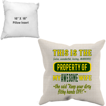 Pillow Case + Insert_Property of Awesome Wife_GB - JaZazzy