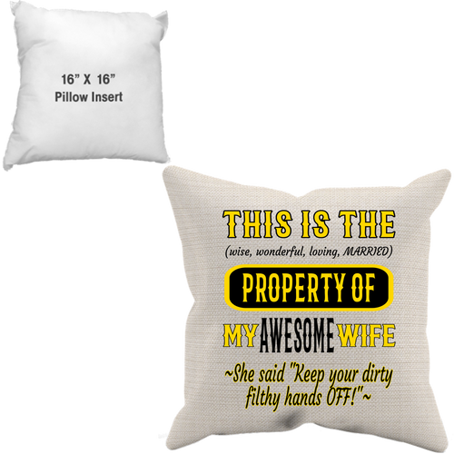 Pillow Case + Insert_Property of Awesome Wife_PS - JaZazzy