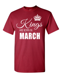 Kings are born in March_T-Shirt_840 - JaZazzy