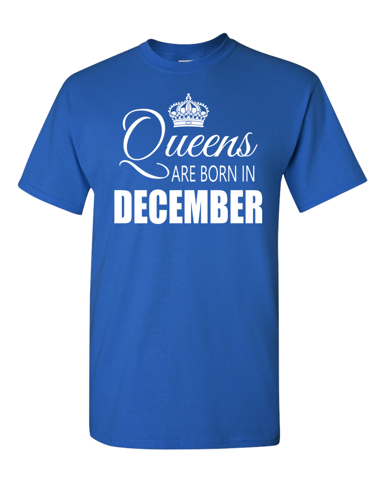 Queens are born in December_T-Shirt_ 840 - JaZazzy
