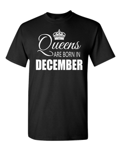 Queens are born in December_T-Shirt