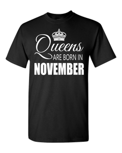 Queens are born in November_T-Shirt