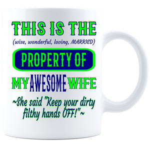 Coffee Mug_Property of Awesome Wife_SS_ White - JaZazzy