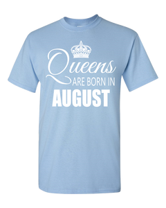 Queens are born in August_T-Shirt 840 - JaZazzy