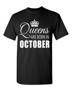 Queens are born in October_T-Shirt